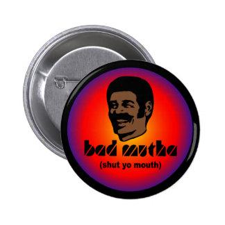 Bad Mutha Button