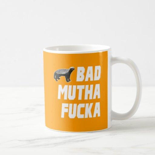 Bad Mutha Fucka Honey Badger Coffee Mug