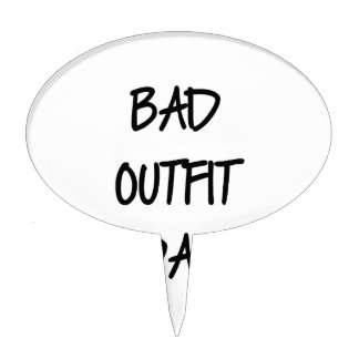 Bad Outfit Day Cake Topper