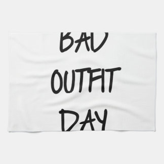 Bad Outfit Day Hand Towel