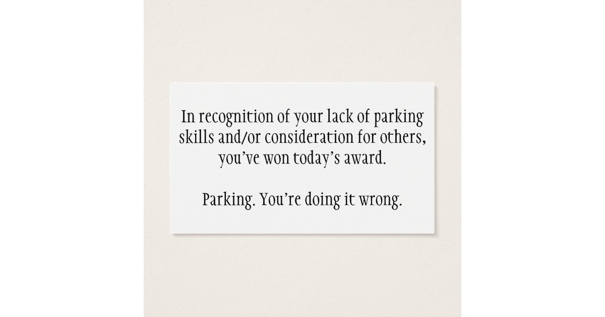 Bad Parking Business Cards & Templates   Zazzle