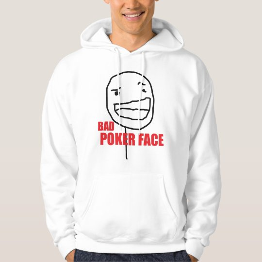 Bad Poker Face Hoodie