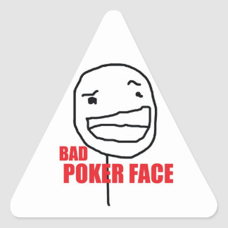 Bad Poker Face Triangle Sticker