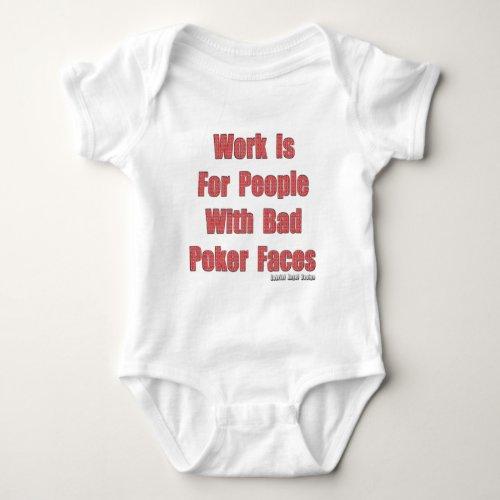 Bad Poker Faces Baby Bodysuit