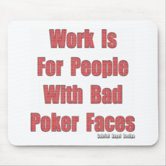 Bad Poker Faces Mouse Pads