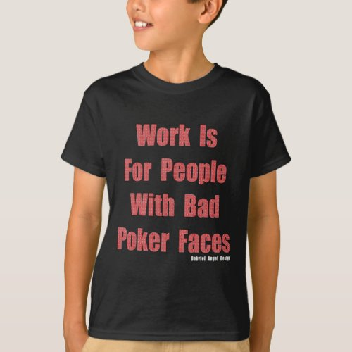 Bad Poker Faces T_Shirt