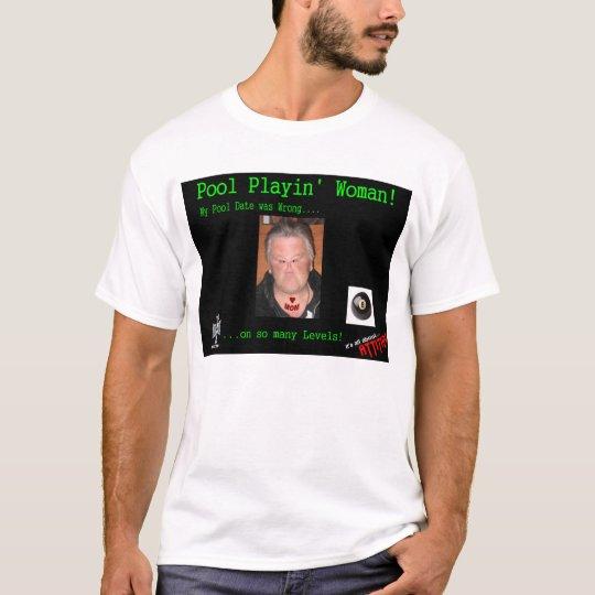 Bad Pool Date T-Shirt