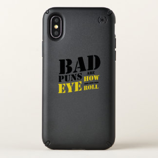 Bad Puns Are How Eye Roll - Funny Puns Speck iPhone X Case