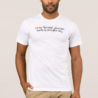 Bad Rumor  T-Shirt