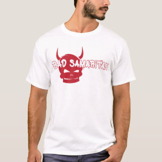 Bad Samaritan T-Shirt
