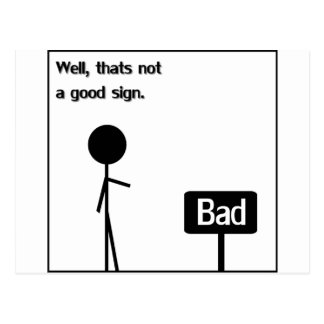 Bad Sign Postcard
