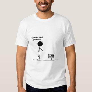 Bad Sign T-Shirt