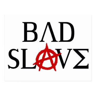 Bad Slave Postcard
