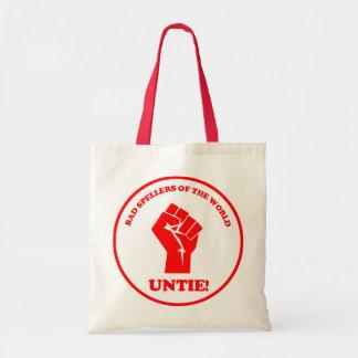 Bad spellers of the world unite seal bag