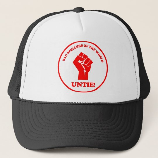 Bad spellers of the world unite seal trucker hat