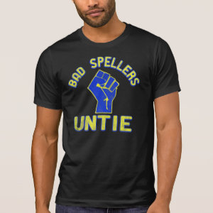 Bad Spellers Unite!