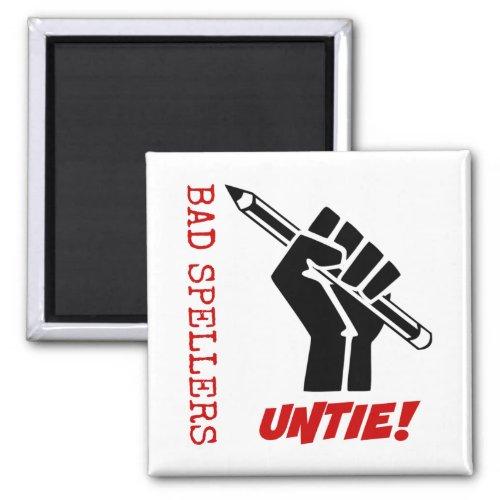 Bad Spellers Untie! Raised Fist Grammar Humor 2-inch Square Magnet