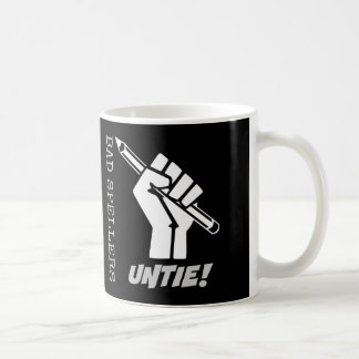 Bad Spellers Untie! Raised Fist Grammar Humor Coffee Mug