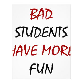 Bad Students Have More Fun Flyer