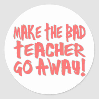 Bad Teacher Classic Round Sticker