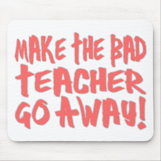 Bad Teacher Mouse Pad