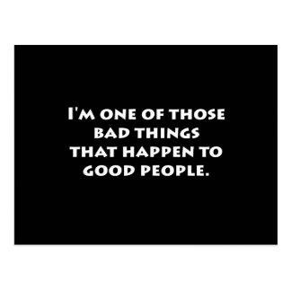 Bad Things Good People Postcard