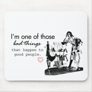 bad things mouse pad