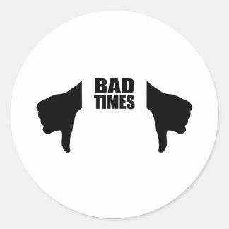Bad times classic round sticker