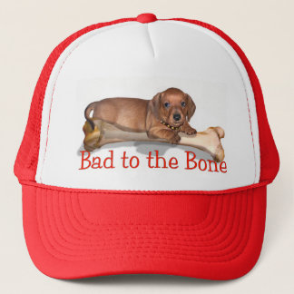 Bad to the Bone - A doxie attitude Trucker Hat