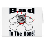 Bad To The Bone Cards