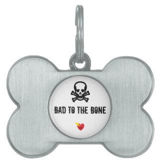 Bad To The Bone Dog Tag Pet Tag
