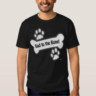 Bad to the Bone! paws Tshirt