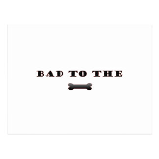 BAD TO THE BONE POSTCARD