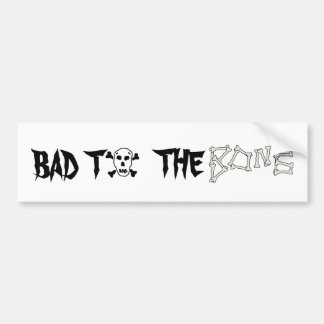 Bad To The Bone Skull Bumper Sticker Car Bumper Sticker