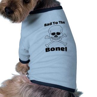 Bad To The Bone Skull Crossbones Funny Dog Quotes Dog Tshirt