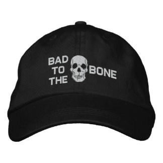 Bad To The Bone Skull Embroidered Hat