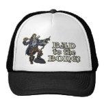 Bad to the Bone Trucker Hats