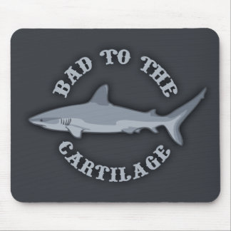 Bad to the Cartilage Mousepads