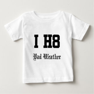 Bad weather baby T-Shirt