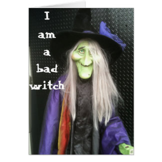 BAD WITCH-BELATED BIRTHDAY CARD