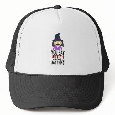 Halloween Themed Bad Witch Good Witch Halloween Design Trucker Hat