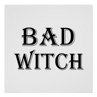 Bad Witch Poster