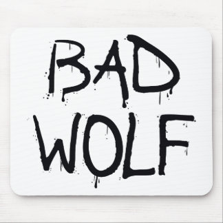 Bad Wolf Mouse Pad
