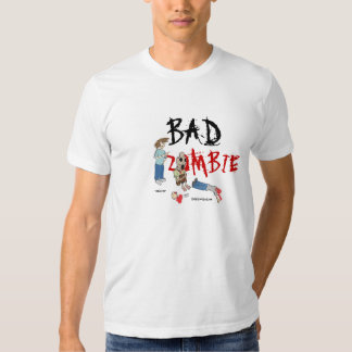 BAD ZOMBIE T SHIRT