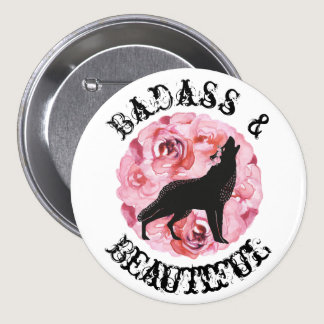 Badass and Beautiful Black Wolf and Roses Button