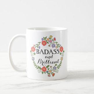 Badass and Brilliant funny hipster humor floral Coffee Mug