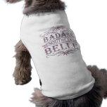 Badass Bell meridional (bandera) Camisas De Mascota