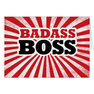 Badass Boss divertido Felicitacion
