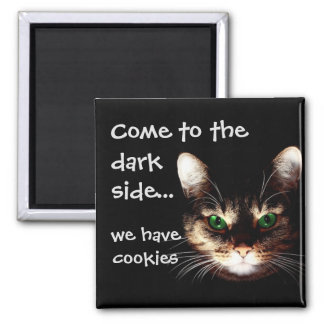 "Badass Cats - ""Dark Side has Cookies"" 2 Inch Square Magnet"