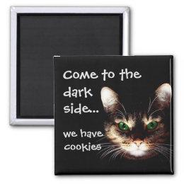 """Badass Cats - """"Dark Side has Cookies"""" Magnet"""